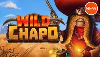 WILD CHAPO ☆8